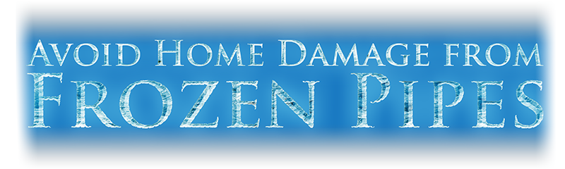 Avoid Home Damage From Frozen Pipes Plumber Emergency