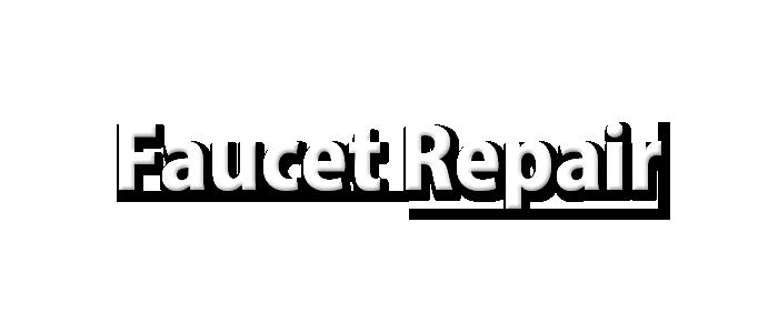Fountian City Faucet-Repair