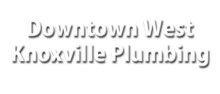 Downtown West Knoxville Plumbing