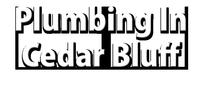Plumbing in Cedar Bluff